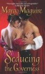 Seducing the Governess - Margo Maguire