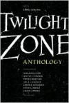 Twilight Zone: 19 Original Stories on the 50th Anniversary - Carol Serling