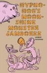Hypno-Hog's Moonshine Monster Jamboree - Andrew Goldfarb