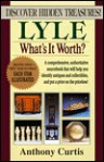 Lyle: What's It Worth? - Anthony Curtis