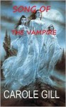 Song of the Vampire - Carole Gill