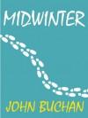 MIDWINTER - John Buchan