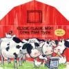 Click, Clack, Moo: A Book and Play Set - Doreen Cronin, Betsy Lewin