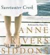 Sweetwater Creek (Audio) - Anne Rivers Siddons, Dana Ivey