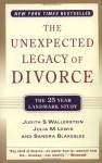 The Unexpected Legacy of Divorce: A 25 Year Landmark Study - Judith S. Wallerstein, Sandra Blakeslee, Julia M. Lewis