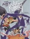 The Art of Joe Kubert - Joe Kubert, Bill Schelly