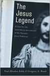 Jesus Legend, The: A Case for the Historical Reliability of the Synoptic Jesus Tradition - Paul Rhodes Eddy, Gregory A. Boyd