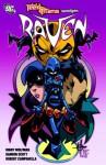 Teen Titans Spotlight: Raven - Marv Wolfman, Damion Scott, Robert Campanella, Sigmund Torre