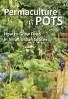 Permaculture in Pots - Juliet Kemp