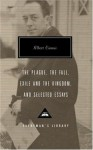 The Plague, The Fall, Exile and the Kingdom, and Selected Essays (Everyman's Library) - Justin O'Brien, Stuart Gilbert, Albert Camus, David Bellos