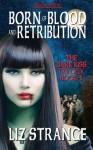 Born of Blood and Retribution - Liz Strange