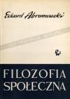 Filozofia społeczna - Edward Abramowski