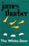 The White Deer - James Thurber