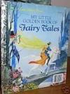 My Little Golden Book of Fairy Tales - Gordon Laite