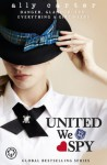 Gallagher Girls: 06: United We Spy - Ally Carter