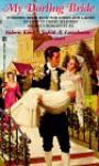 My Darling Bride - Valerie King, Marcy Stewart, Judith A. Lansdowne, Various