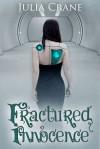 Fractured Innocence - Julia Crane
