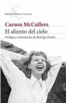 El Aliento del Cielo - Carson McCullers, Rodrigo Fresán