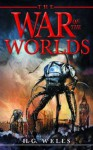 The War of the Worlds - Full Version (Annotated) (Literary Classics Collection) - H.G. Wells