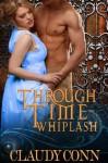 Through Time-Whiplash - Claudy Conn, Karen Babcock
