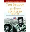 The Greatest Generation Speaks: Letters and Reflections - Tom Brokaw