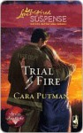 Trial by Fire - Cara Putman