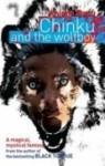 Chinku And The Wolfboy - Anjana Basu