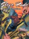 Steve Rude: Artist in Motion - Steve Rude, John Fleskes