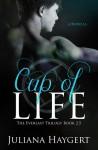 Cup of Life - Juliana Haygert