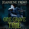 One Grave at a Time - Jeaniene Frost, Tavia Gilbert