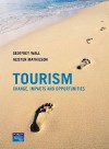 Tourism: Change, Impacts and Opportunities - Geoffrey Wall