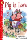 Pig in Love - Vivian French