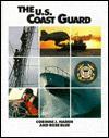 U.S. Coast Guard, The (Defending Our Country) - Corrine J. Naden, Rose Blue