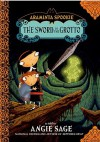 The Sword in the Grotto (Araminta Spookie) - Angie Sage, Jimmy Pickering