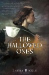 The Hallowed Ones - Laura Bickle
