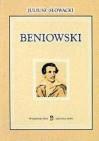 Beniowski. Poema - Juliusz Słowacki