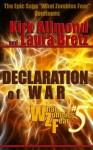 Declaration of War (What Zombies Fear) - Laura Bretz, Kirk Allmond