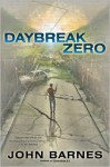 Daybreak Zero - John Barnes