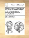 History of the Decline & Fall of the Roman Empire 1 of 6, Abridged - Edward Gibbon