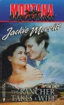The Rancher Takes a Wife - Jackie Merritt