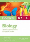 Edexcel A2 Biology Student Unit Guide: Unit 4: The Natural Environment And Species Survival - Mary Jones