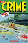 Crime Does Not Pay Archives Volume 7 - George Sturt, Arne Arntzen, Charles Biro, Ken Fitch, Dick Wood, Red Woodbury, Philip Simon, Dan Barry, Jack Alderman, Various