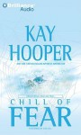 Chill of Fear: A Bishop/Special Crimes Unit Novel - Kay Hooper, Dick Hill
