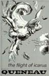 The Flight of Icarus - Raymond Queneau, Barbara Wright