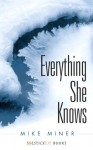 Everything She Knows - Mike Miner