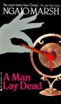 Man Lay Dead/a - Ngaio Marsh