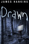 Drawn - James Hankins