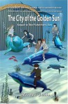 The City Of The Golden Sun (The Fisherman's son, #2) - Marilyn Peake