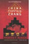 China Mountain Zhang - Maureen F. McHugh