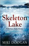 Skeleton Lake - Mike Doogan